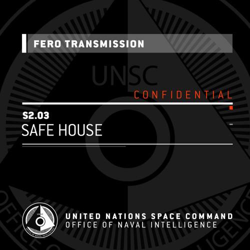 Fero transmission Safe House.jpg